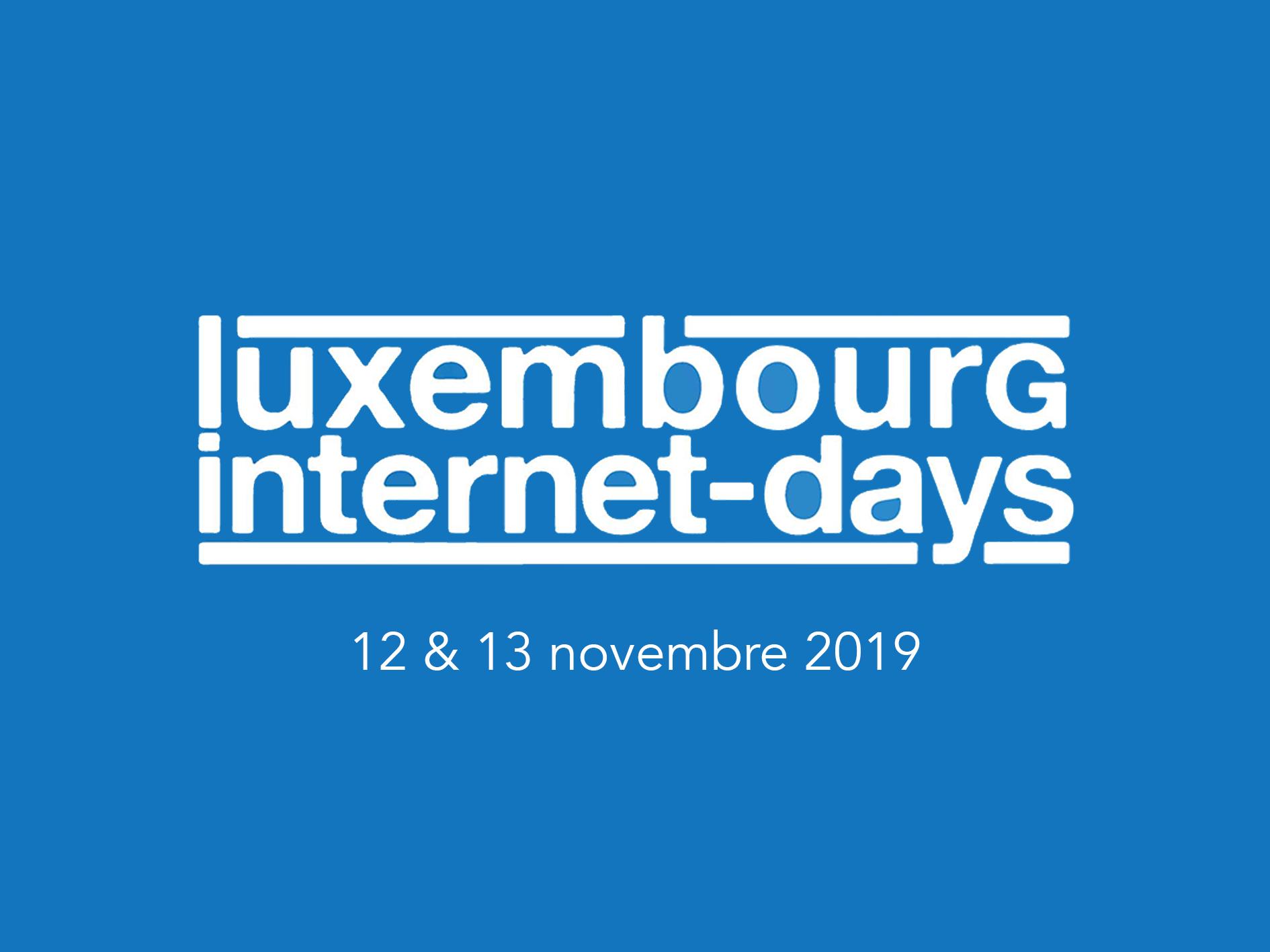 Luxembourg Internet Days 12 - 13 nov 2019