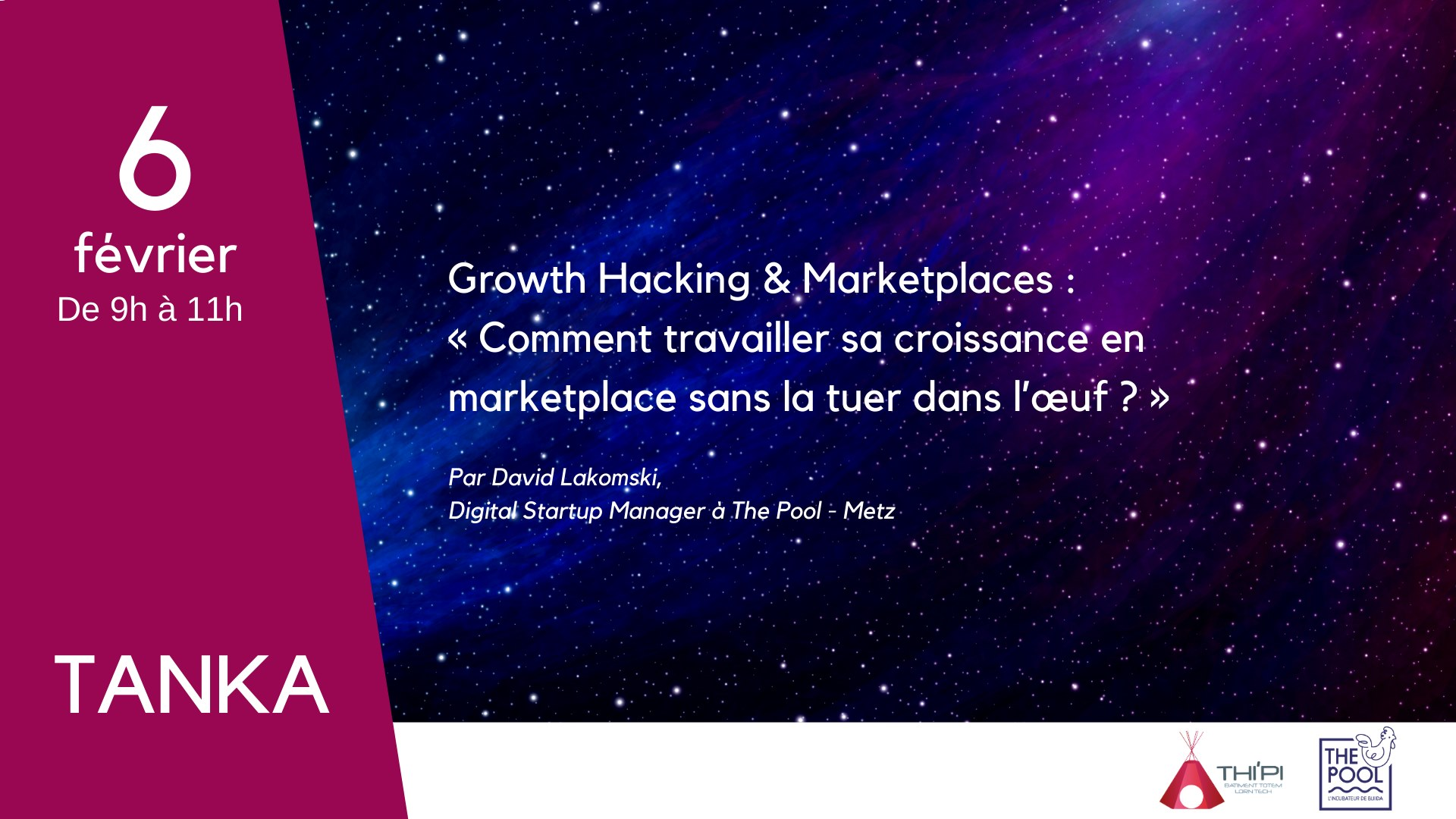 Tanka Growth Hacking et marketplaces - The Pool