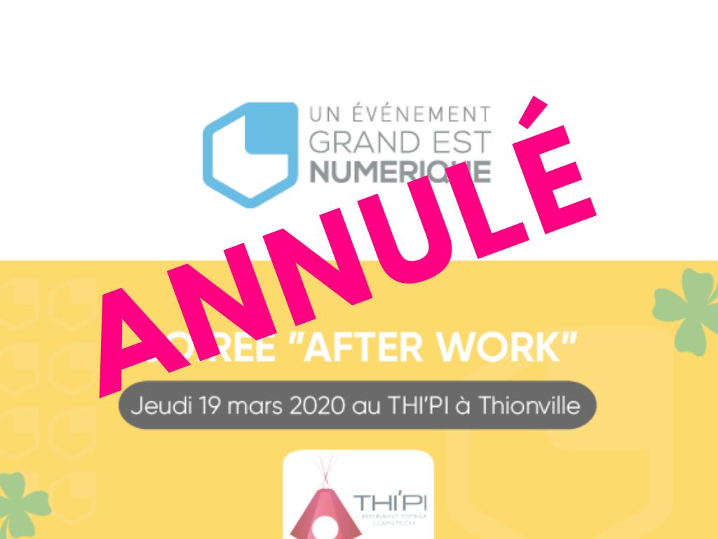 Afterwork Grand Est Numérique et Thi'Pi