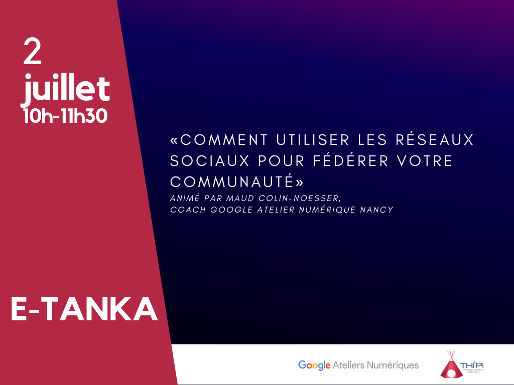 E-Tanka Thi'Pi - Google Atelier Numérique