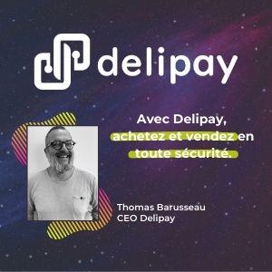 MeeTHI'ng, participant : Delipay, Thomas Barusseau, slogan : avec delipay, achetez et vendez en toute sécurité