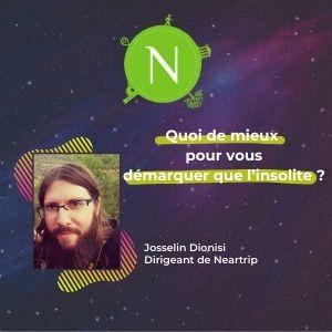 Meething participant : Neartrip, Josselin Dionisi, quoi de mieux pour vous démarquer que l'insolite