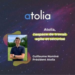 MeeTHI'ng 2020, participant : Atolia, Guillaume Nominé : Atolia, l'espace de travail agile et sécurisé