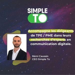 MeeTHI'ng 2020, participant : Simpleto, Rémi Caussin : Accompagne les dirigeants de TPE/PME dans leurs recherches d'experts en communication digitale