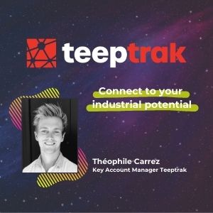 MeeTHI'ng 2020 participant : Teeptrak, Theophile Carrez : Connect to your industrial potential