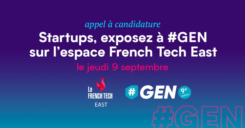 appel a candidature startup exposez àGEN sur l'espace French Tech East le jeudi 9 septembre