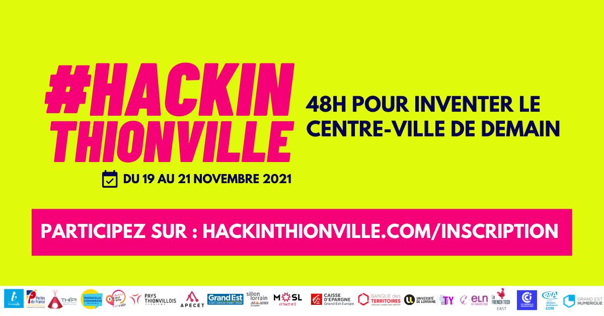 #Hackinthionville du 19 au 20nov 2021 - 48h pour inventer le centre ville de demain - participez sur : hackinthionville.com
